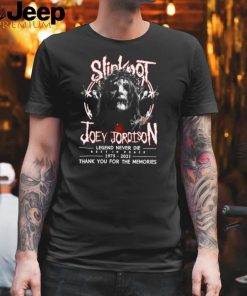 Slipknot Joey Jordison Legend Never Die Rest In Peace 1975 2021 Thank You For The T shirt